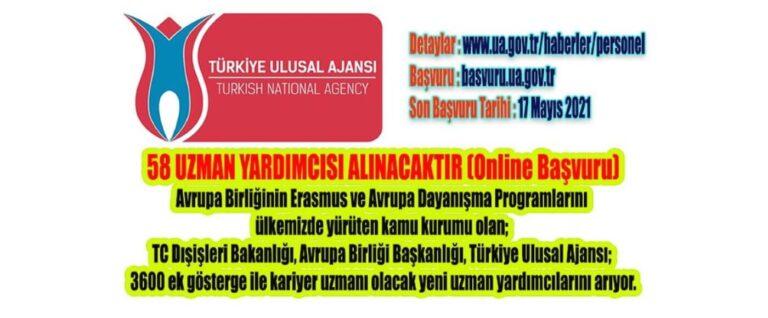 Türkiye Ulusal Ajansı; yeni uzman yardımcıları arıyor.